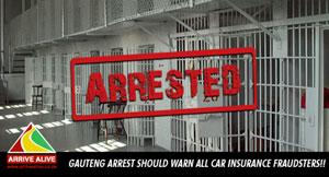 Gauteng-arrest-should-warn-all-car-insurance-fraudsters