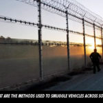What-are-the-methods-used-to-smuggle-vehicles-across-South-African-borders